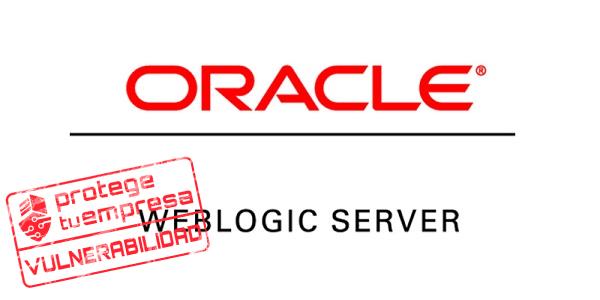 Vulnerabilidad en Oracle WebLogic Server