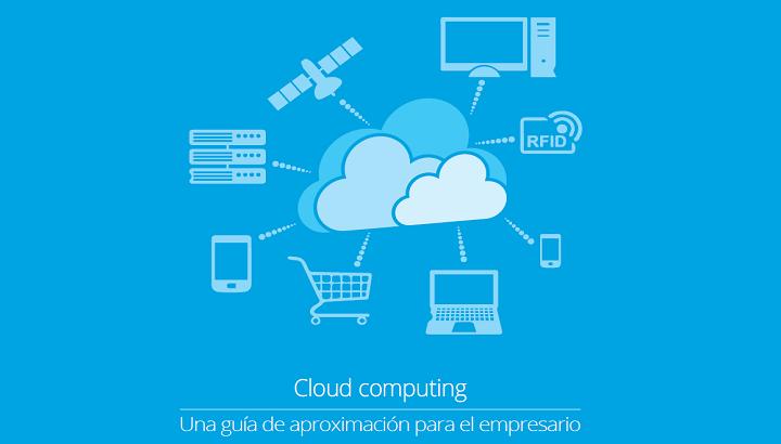Cloud computing: una guía de aproximación para el empresario