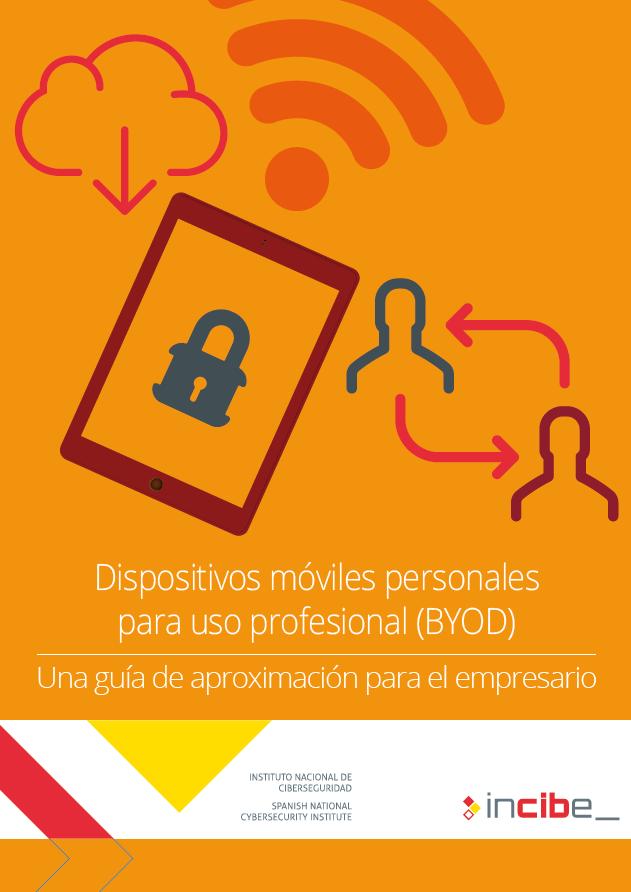 Dispositivos móviles personales para uso profesional (BYOD): una guía de aproximación para el empresario