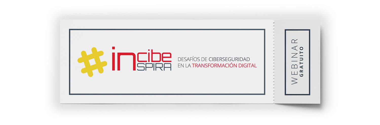 INCIBE Inspira. Desafíos de ciberseguridad en la transformación digital
